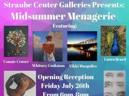 Straube Center Galleries Presents: Midsummer Menagerie