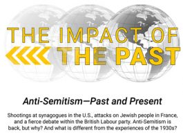 The Impact of the Past : Anti-Semitism- Past and Present