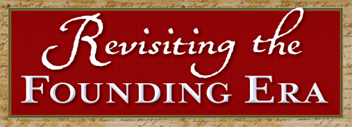 Revisiting the Founding Era: Dramatic Readings